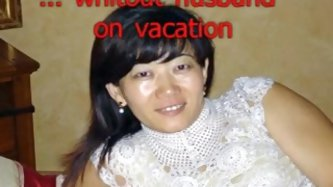 Lustful chinese wife from germany out of hubby on vacation
